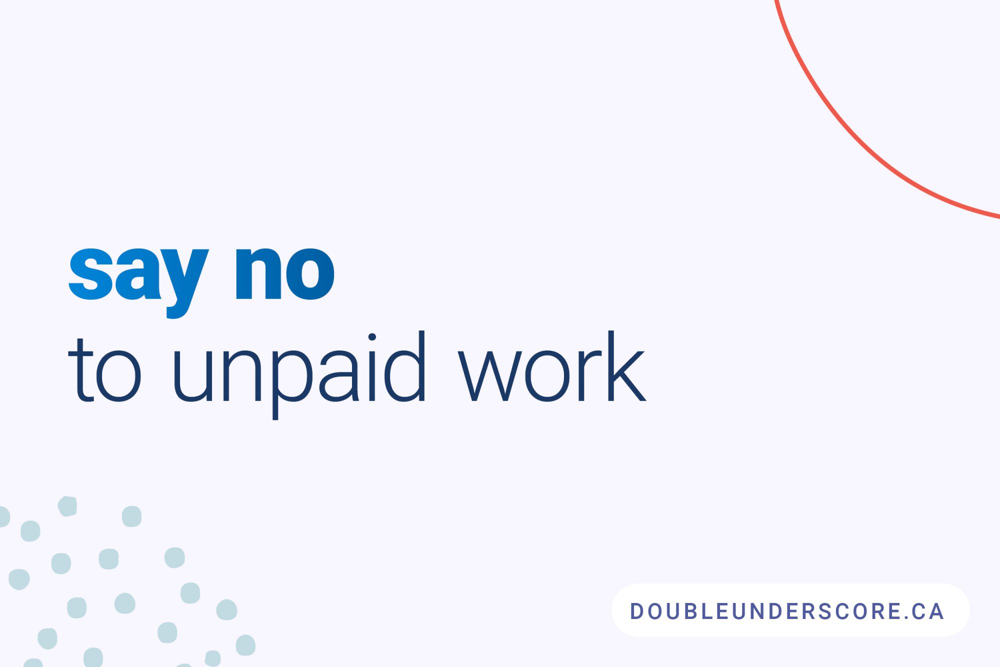 How to Say no to unpaid work